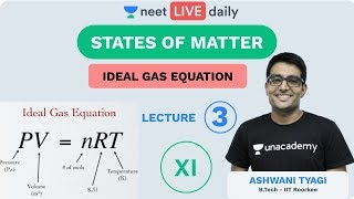 Ideal Gas Equation | L3 | Unacademy NEET | LIVE DAILY | NEET Chemistry | Ashwani Sir