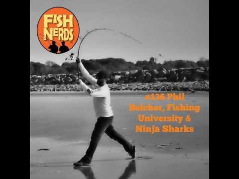 Fish Nerds #136 Phil Belcher Jr. Fishng University