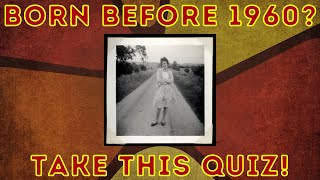 Were You Born Before 1960? Nostalgic General Knowledge Quiz screenshot 1