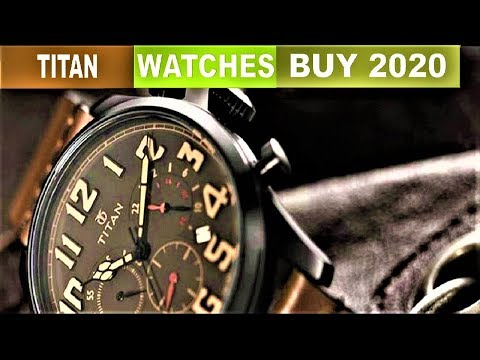 TOP 10 : NEW Titan Watches 2020!