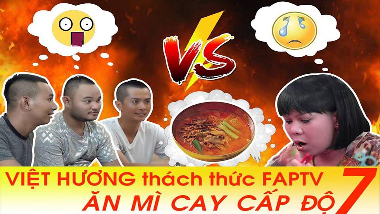 Việt Hương - Thử Thách Ăn Mì Cay Cấp Độ 7 cùng Việt Hương, Fap Tv (Huỳnh Phương, Vinh Râu, Thái Vũ ) #1