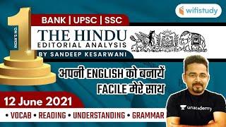 7:15 AM - The Hindu Editorial Analysis by Sandeep Kesarwani   12 June 2021   The Hindu Analysis