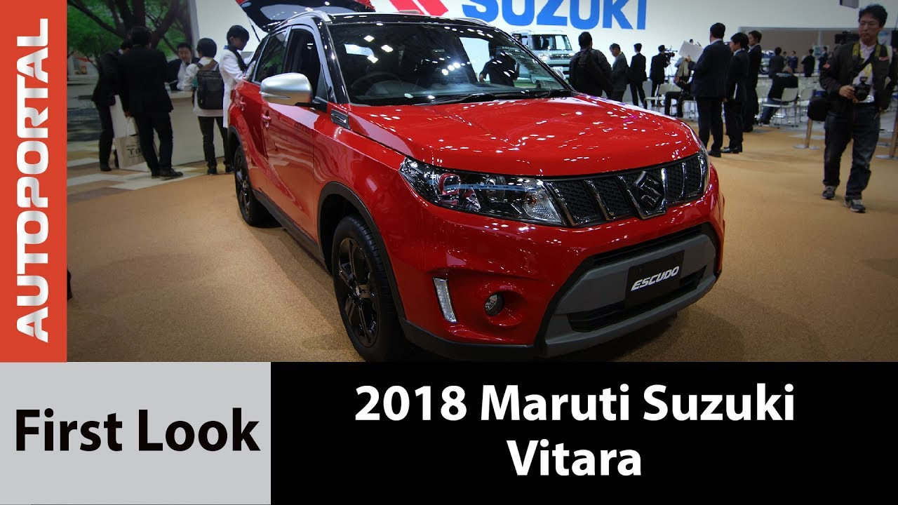 2018 Maruti Suzuki Vitara First Look Autoportal Youtube