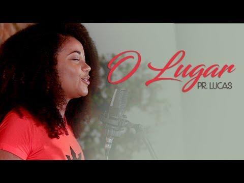 O Lugar - Pr. Lucas (Paola Carla Cover)