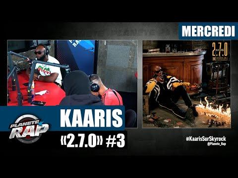 Youtube: Planète Rap – Kaaris«2.7.0» avec Kalash Criminel, Nahir et Sid les 3 éléments #Mercredi
