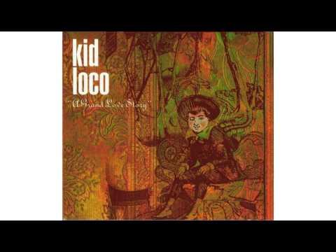 Kid Loco - Cum'on