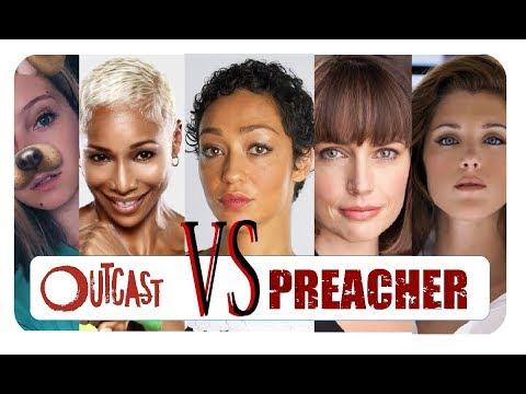 Woman from OUTCAST vs PREACHER
