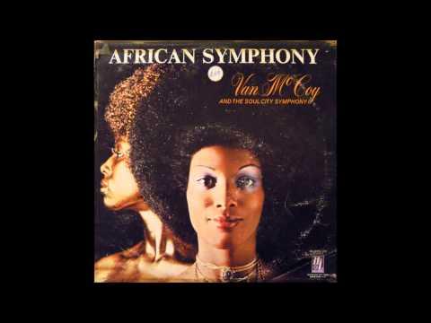 Van McCoy & The Soul City Symphony  African Symphony   African Symphony