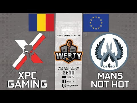 (RO CS:GO) XPC GAMING (RO) vs. MANS NOT HOT (EU) - SEMIFINALA OZ CUP $5000