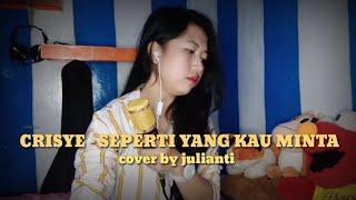 CRISYE - SEPERTI YANG KAU MINTA cover by julianti