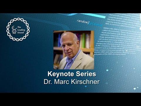 CSHL Keynote; Dr. Marc Kirschner, Harvard Medical School