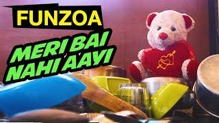 MERI BAI NAHI AAYI | Funny Hindi Song On Maid Not Turning Up | Mimi Teddy | Funzoa Funny Videos
