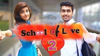 School of love 2   Romantic Musical ShortFIlm   Last Page Of Sweet Love   Prank King Entertainment