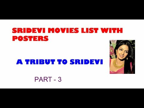 Sridevi's Hindi Movies List With Posters Part - 3  - A Tribut To Sridevi