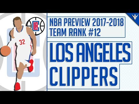 Los Angeles Clippers | 2017-18 NBA Preview (#12)