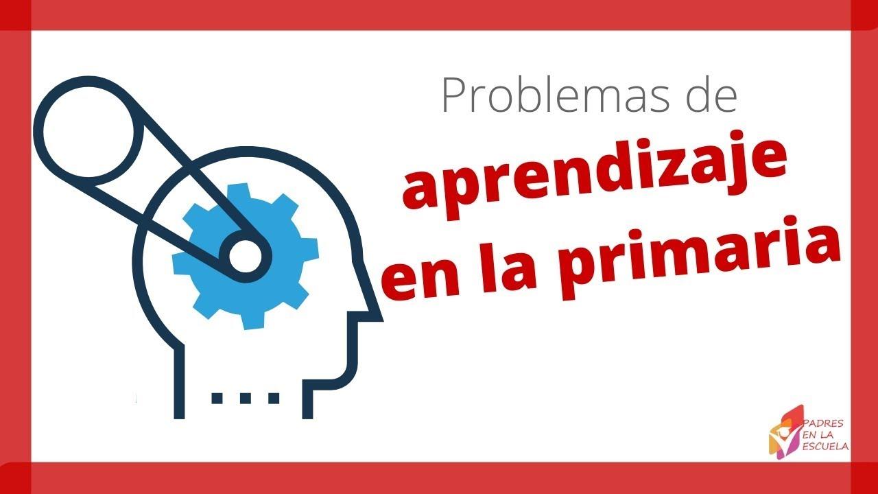 Problemas de aprendizaje en la primaria