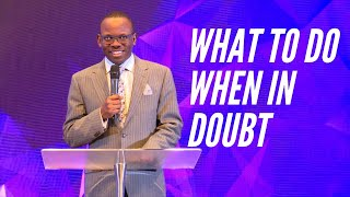 Reset (Pt 7) - What To Do When In Doubt|  Pastor Olayinka Dada | Restoration House Hamilton