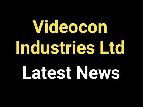 Videocon Industries Ltd - Stock Latest News, Review, Analysis - YouTube