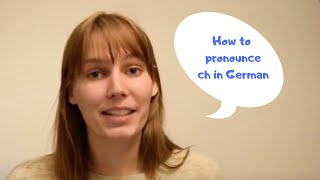 How to Pronounce CΗ in German