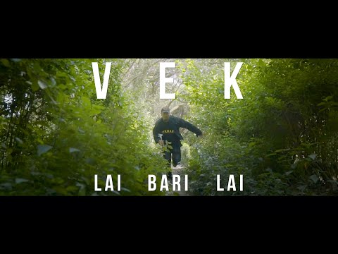 VEK - Lai Bari Lai