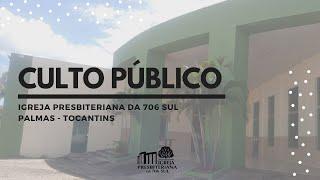 Culto Público - Servindo a Deus com integridade - 01/08/2021
