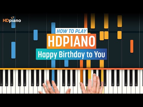 "How To Play ""Happy Birthday to You""   HDpiano (Part 1) Piano Tutorial"