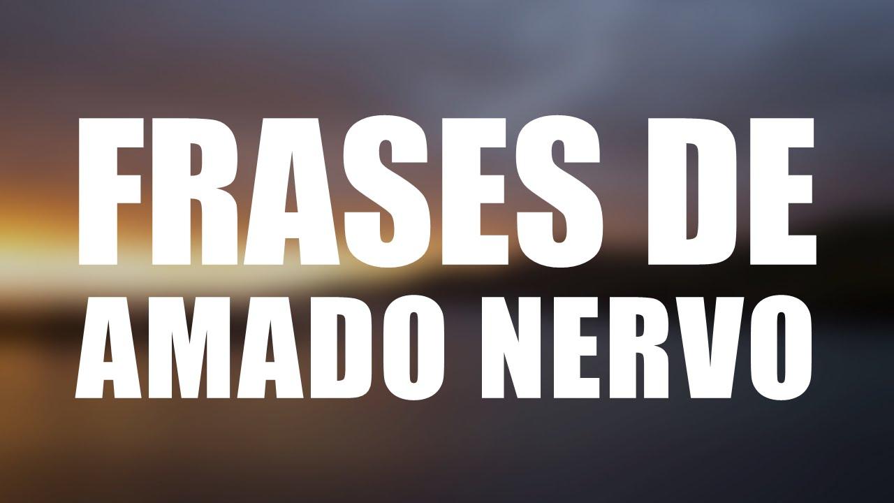 Las 10 Mejores Frases De Amado Nervo