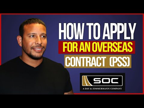 How To Apply For An Overseas Contract (PSS) - SOC LLC