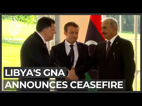 Libya's UN-recognised government announces immediate ceasefire