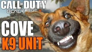 Repeat youtube video Black Ops 2 :: K9 Unit On The Cove :: (BO2 Multiplayer)