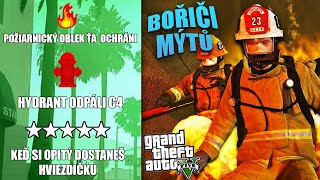 GTA 5 BOŘIČI MÝTŮ - Požiarnicky Oblek ťa Dokáže Ochrániť Pred Ohňom #3
