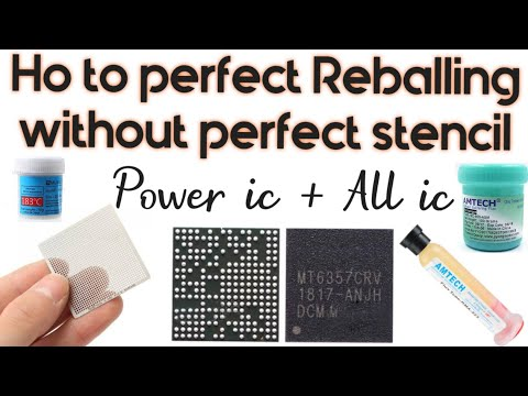 How to reball power ic without its perfect stencil.with download link