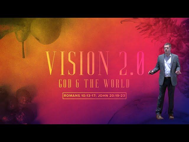 Vision 2.0: God & the World