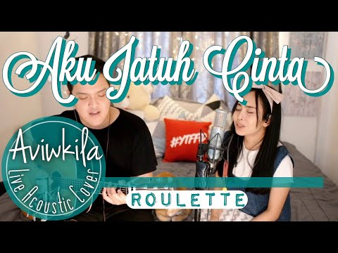 Roulette - Aku Jatuh Cinta (Live Acoustic Cover by Aviwkila)