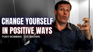 17 Minutes to Change YourSelf in Positive Ways ( Tony Robbins - Les Brown )