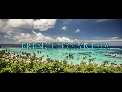 Travel in Tahiti Moorea Huahine Bora Bora Tourism Video from French Polynesia