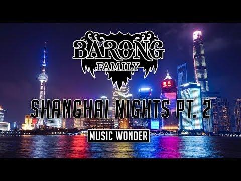 [Full Album] Barong Family: Shanghai Nights Pt. 2