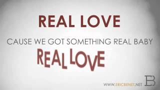 Eric Benet - Real Love - OFFICIAL LYRIC VIDEO