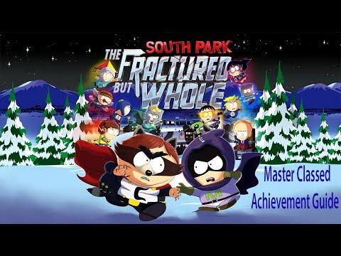 South Park: The Fractured but Whole - Master Classed - Achievement Guide