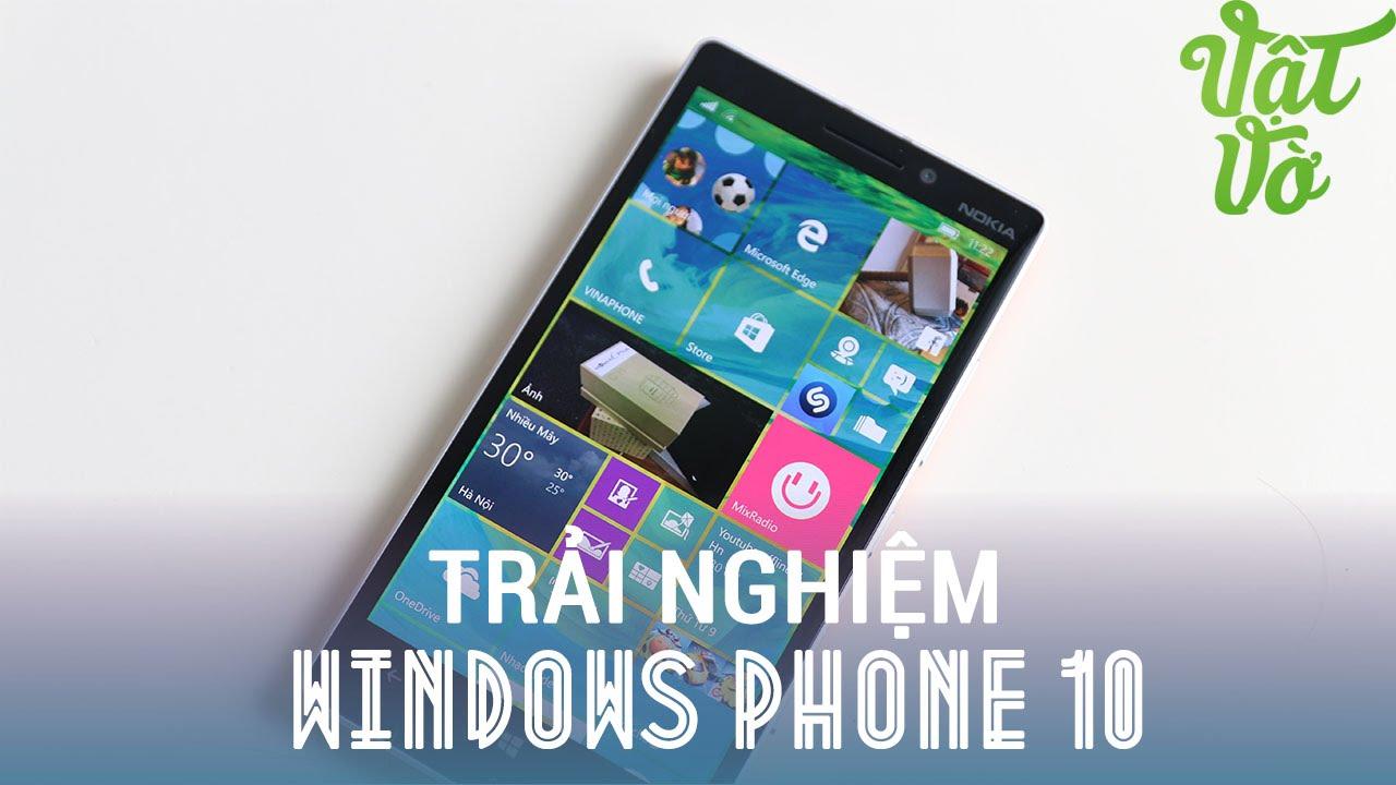 Vật Vờ| Hướng dẫn cài đặt Windows 10 cho Lumia