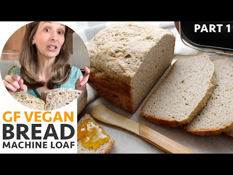 Gluten Free Vegan Bread Machine Loaf - Part 1