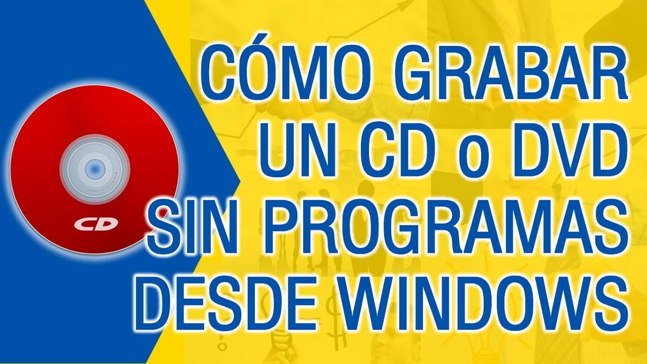 programa para quemar cd windows 7