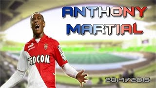 Anthony Martial ● AS Monaco 2014/2015 ● Goals Skills Assists