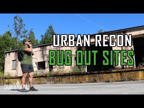 Scouting A New Urban Bug Out Location / Abandoned Military Base