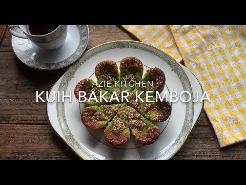 Kuih Bakar Kemboja Istimewa Azie Kitchen