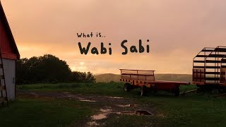 What is Wabi Sabi?