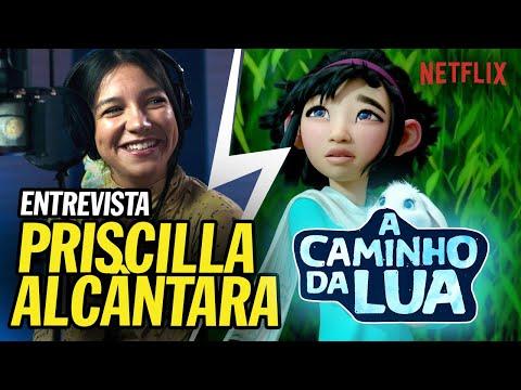 Entrevista com Priscilla Alcântara   A Caminho da Lua, Netflix