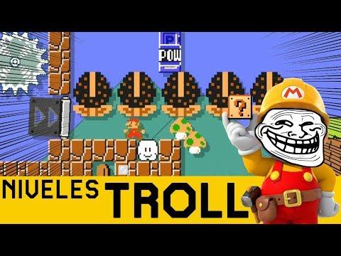 ¿Qué Puede Salir Mal?...TODO!! - NIVELES TROLL   Super Mario Maker - ZetaSSJ