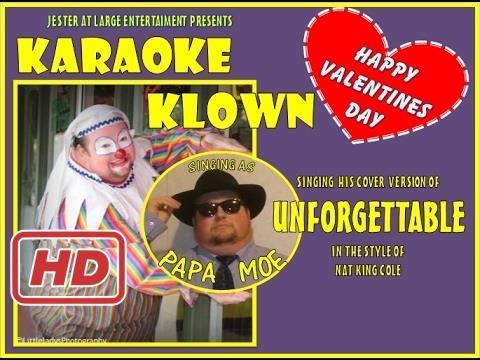 KARAOKE KLOWN - UNFORGETTABLE   (iso Nat King...