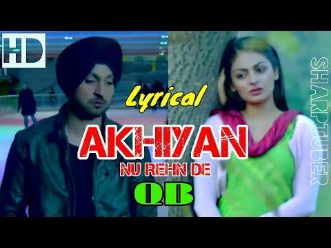 Akhiyan Nu Rehn De (Lyrical Song) Cover - QB Quratulain Balouch
